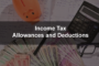 Income Tax Allowances and Deductions