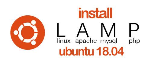 Install Linux, Apache, MySQL, PHP on Ubuntu 18.04