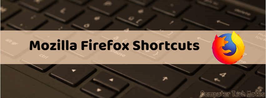 Keyboard Shortcuts in Mozilla Firefox