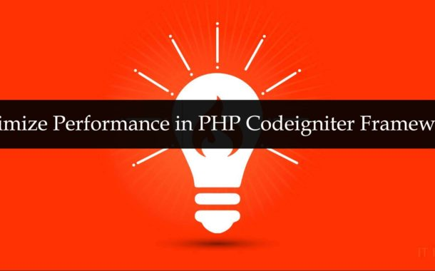 Optimize Performance in PHP Codeigniter Framework