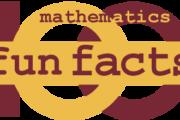 Mathematics Fun Facts