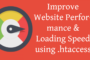 Improve Website Performance & Loading Speed using .htaccess