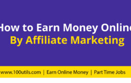 How to earn money online by affiliate marketing?